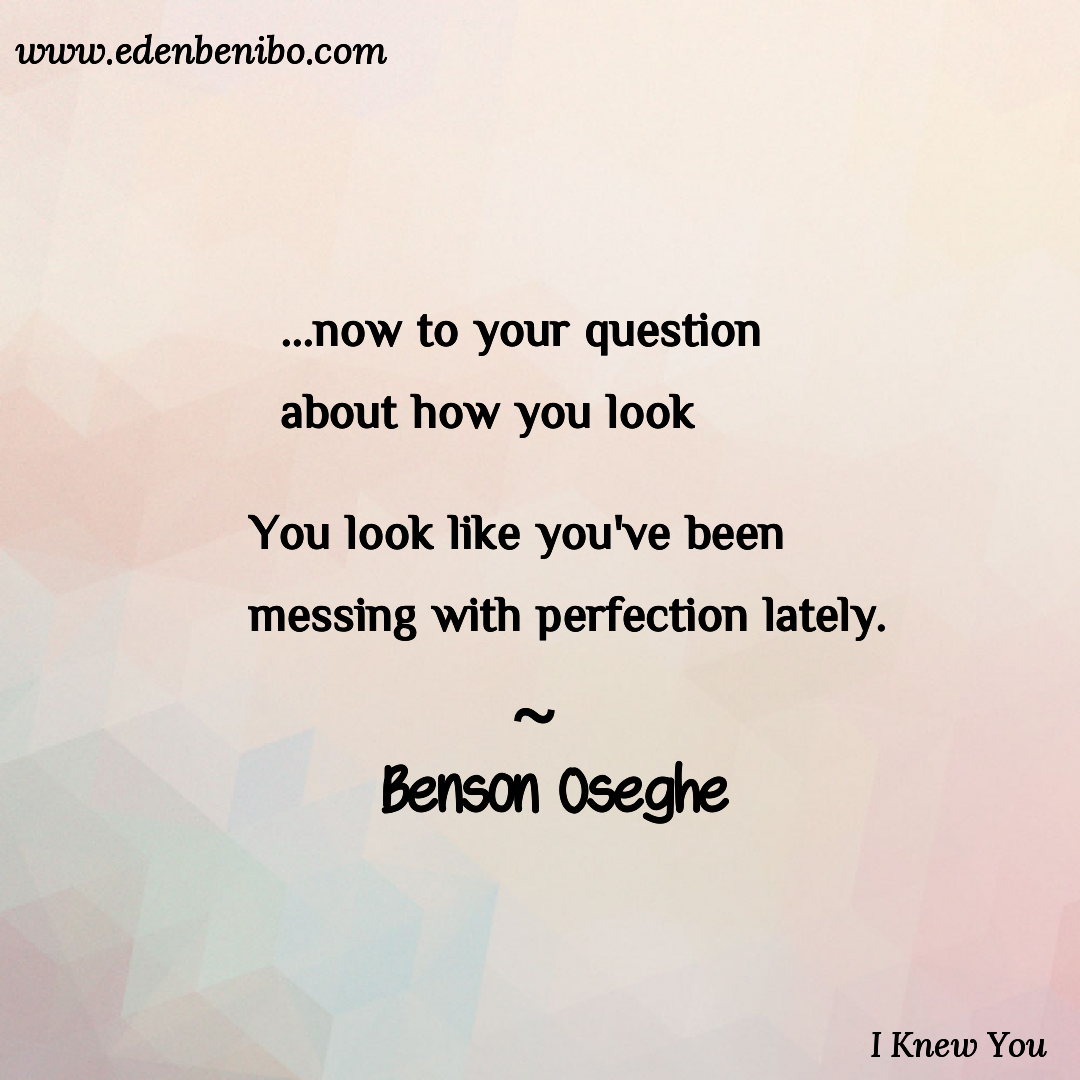 I Knew You- By- Benson Oseghe